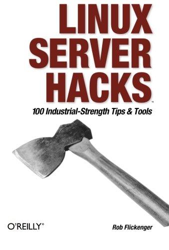 Linux Server Hacks by Rob Flickenger