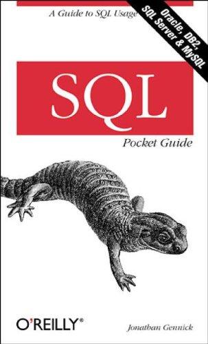 SQL Pocket Guide (Pocket Reference) By Jonathan Gennick