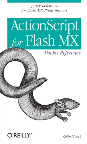ActionScript for Flash MX Pocket Reference By Colin Moock