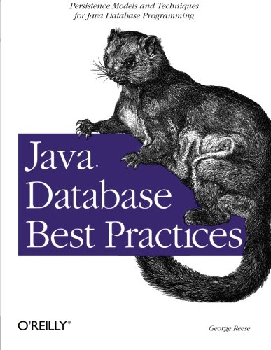 Java Database Best Practices By George Reese