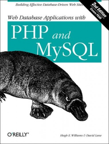 Web Database Applications with PHP and MySQL By Hugh E. Williams