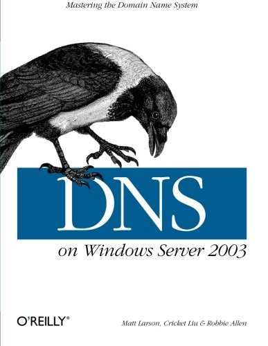 DNS on Windows Server 2003 By Cricket Liu