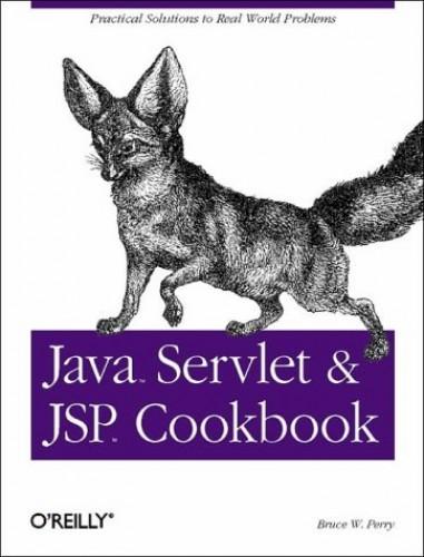 Java Servlet & JSP Cookbook By Bruce W. Perry