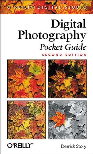 Digital Photography Pocket Guide By Derrick Story
