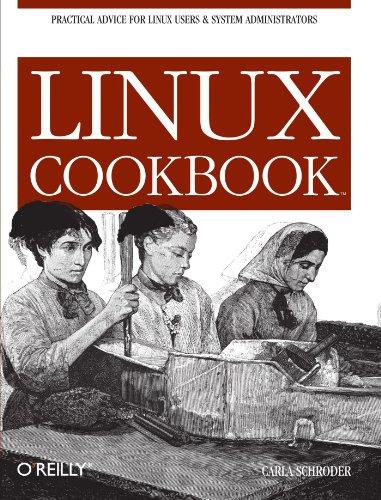 Linux Cookbook by Carla Schroder