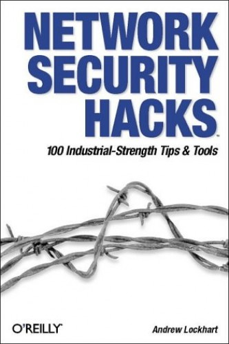 Network Security Hacks by Andrew Lockhart