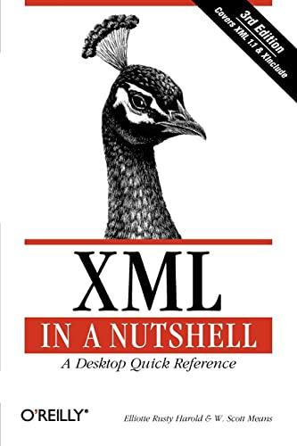 XML in a Nutshell (In a Nutshell (O'Reilly)) By Elliotte Rusty Harold