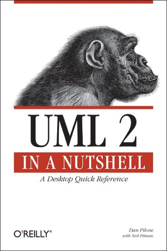 UML 2.0 in a Nutshell by Dan Pilone