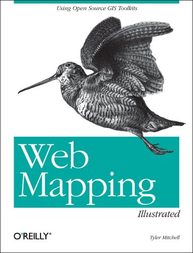 Web Mapping Illustrated By Tyler Mitchell