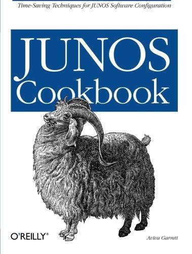 JUNOS Cookbook (Cookbooks (O'Reilly)) By Aviva Garrett