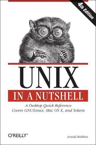 Unix in a Nutshell By Arnold Robbins
