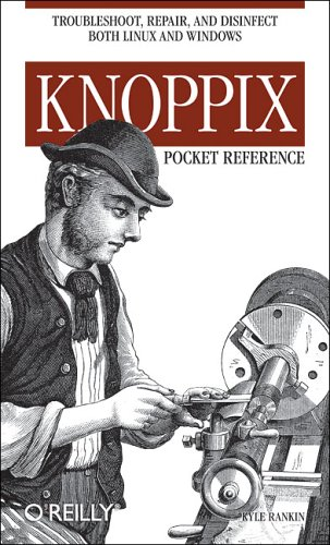 Knoppix Pocket Reference By Kyle Rankin