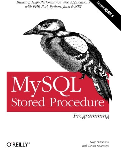 MySQL Stored Procedure Programming By Guy Harrison
