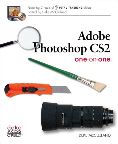 Adobe Photoshop CS2 One-on-One By Deke McClelland