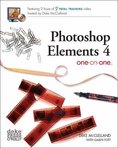 Photoshop Elements 4 One-on-One By Deke McClelland