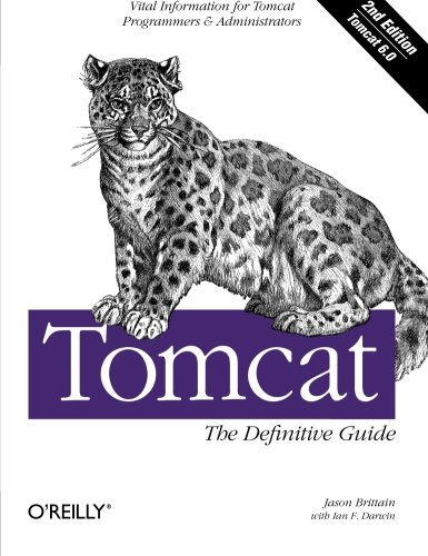 Tomcat: The Definitive Guide By Jason Brittain