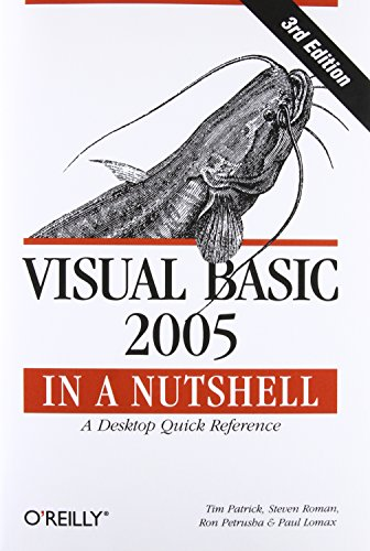 Visual Basic 2005 in a Nutshell By Tim Patrick