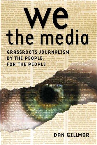 We the Media by Dan Gillmor