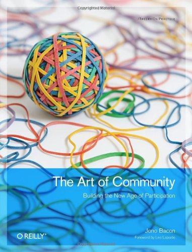 The Art of Community By Jono Bacon