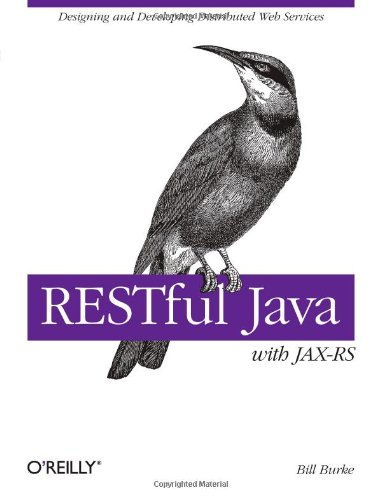 RESTful Java with JAX-RS By Bill Burke