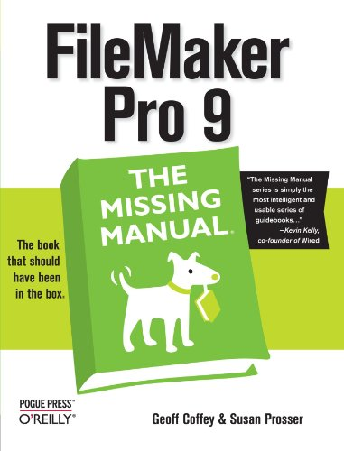 Filemaker Pro 9 the Missing Manual By Geoff Coffey