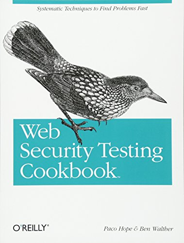 Web Security Testing Cookbook By Brian (Paco) Hope