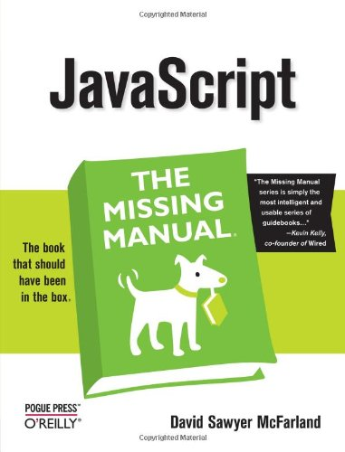 JavaScript: The Missing Manual By David Sawyer McFarland