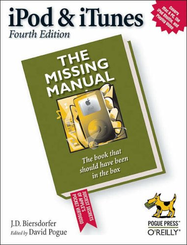 iPod & iTunes: The Missing Manual by Jude Biersdorfer