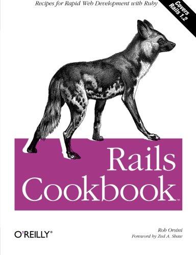 Rails Cookbook By Rob Orsini