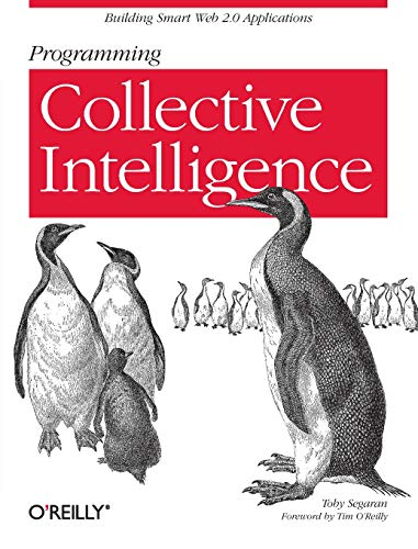 Programming Collective Intelligence by Toby Segaran