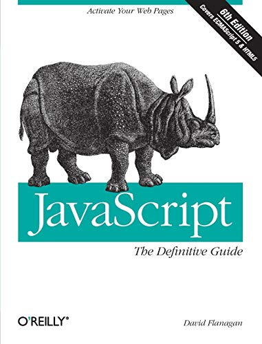 JavaScript: The Definitive Guide By David Flanagan