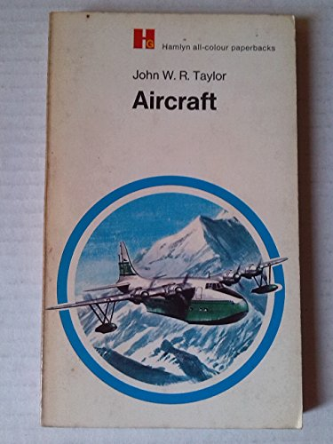 Aircraft By John W.R. Taylor