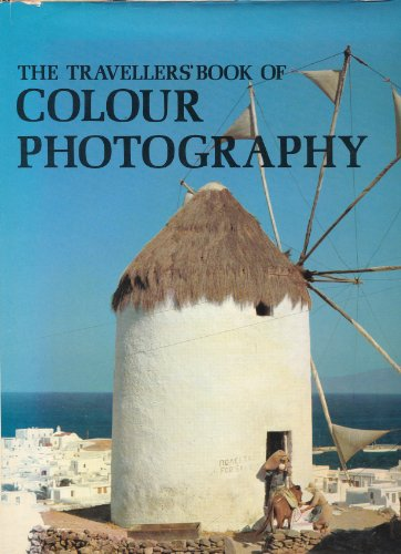 The Travellers' Book of Colour Photography By Van Phillips