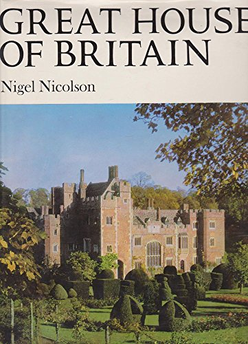 Great Houses of Britain By Nigel Nicolson