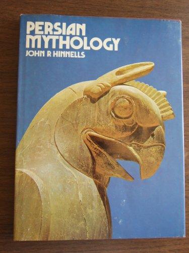 Persian Mythology By john-r-hinnells