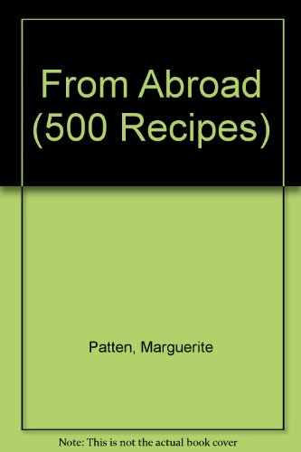 From Abroad By Marguerite Patten, OBE