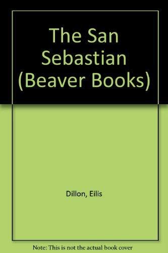 The San Sebastian By Eilis Dillon