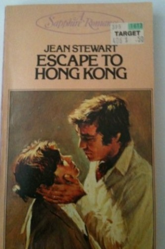 Escape to Hong Kong By Jean Stewart