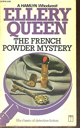 French Powder Mystery By Ellery Queen