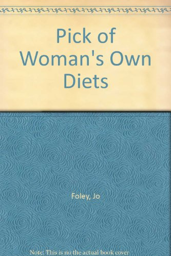 """Pick of """"Woman's Own"""" Diets By Jo Foley"""