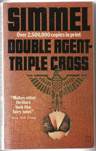Double Agent Triple Cross By J.M. Simmel