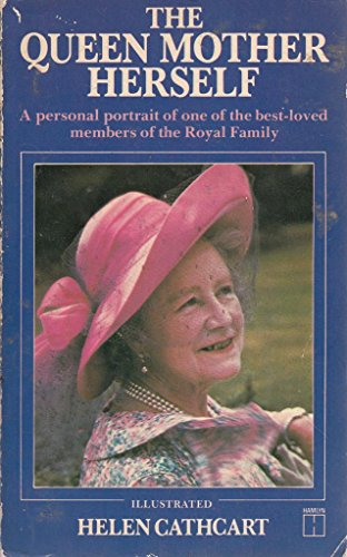 Queen Mother Herself By Helen Cathcart