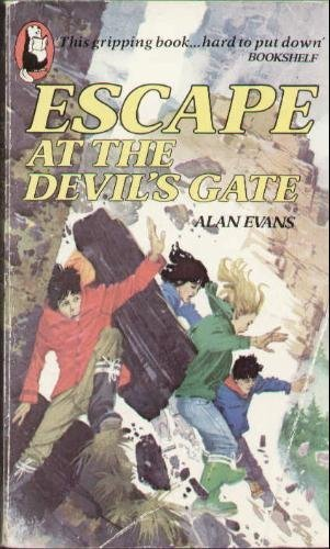 Escape at the Devil's Gate By Alan Evans