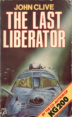 Last Liberator by Clive, John Paperback Book The Cheap Fast Free Post
