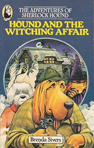 Hound and the Witching Affair By Brenda Sivers