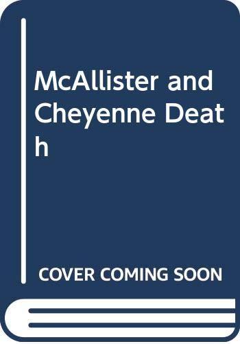 McAllister and Cheyenne Death By Matt Chisholm