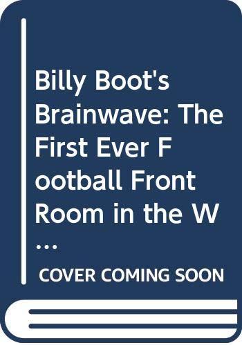 Billy Boot's Brainwave By Elizabeth Gard