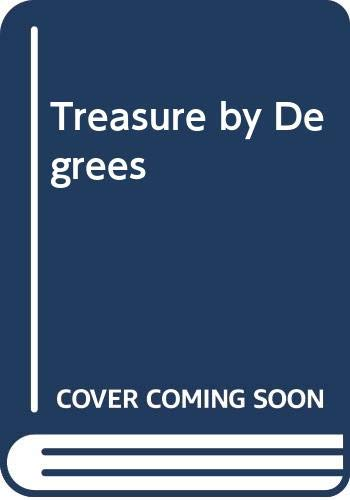 Treasure by Degrees By David Williams