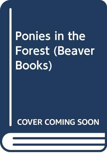 Ponies in the Forest By Christine Pullein-Thompson