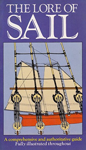 The lore of sail By William A Baker